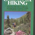 CALIFORNIA HIKING: The Complete Guide - Stienstra / Hodgson - 1994