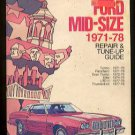 Chilton's FORD Mid-Size 1971-78 Repair & Tune-Up Guide (1978, Softcover)