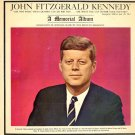 JOHN FITZGERALD KENNEDY: A Memorial Album - full & partial speeches, tribute