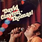 DAVID CLAYTON THOMAS - David Clayton-Thomas!  - 1969 LP (Decca - DL 75146)