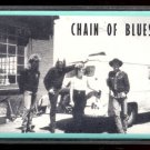 CHAIN OF BLUES - You Just Bring Me The Blues - 1990 Cassette (C.D.B. - W5 3369)