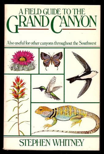 A Field Guide to the Grand Canyon by Stephen Whitney (1982, Paperback)