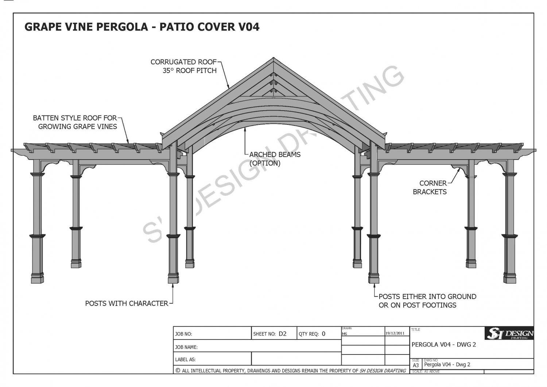 GRAPE VINE OUTDOOR PERGOLA   PATIO COVER VERANDA V4   Full Building Plans
