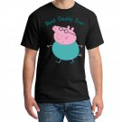 Peppa Pig, Daddy Pig, Dad Pig, Best Daddy Ever Shirt