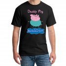 Peppa Pig, Dad Pig, Daddy Pig, Daddy Pig Of The Birthday Girl Shirt