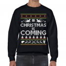 Ugly Christmas Sweater, Ugly Sweater, Game Of Thrones , Christmas Is Coming Sweatshirt