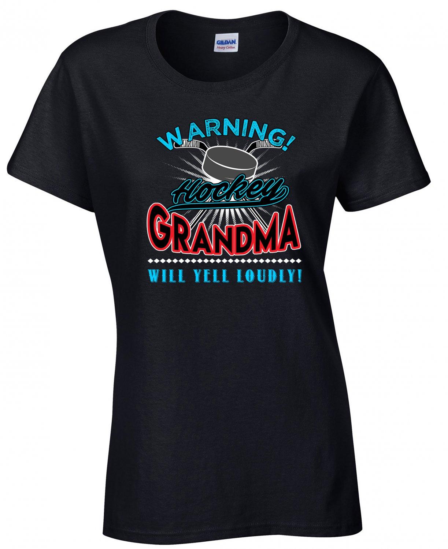 Hockey Grandma, Warning Hockey  Grandma Will Yell Loudly Shirt