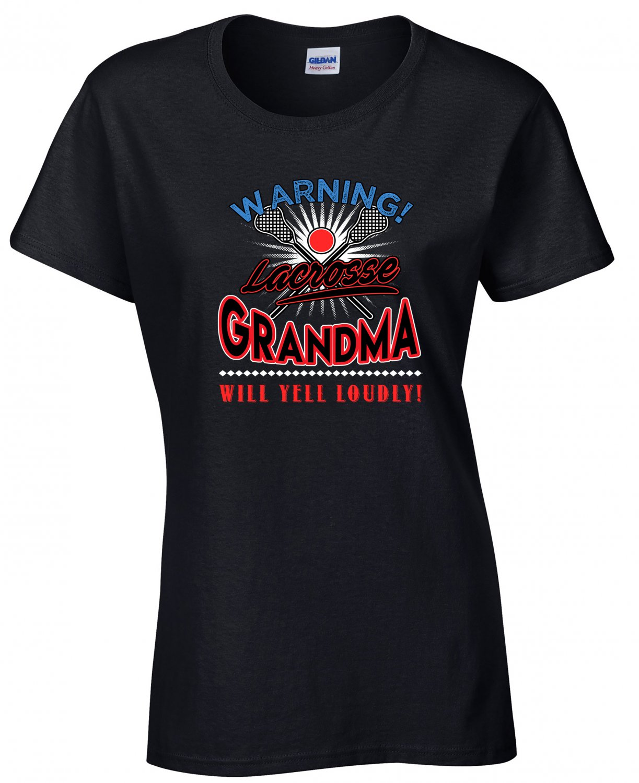 Lacrosse Grandma, Warning Lacrosse Grandma Will Yell Loudly Shirt