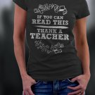 Teacher Shirt, If You Can Read This Thank A Teacher Shirt