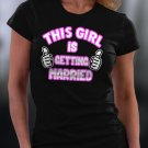 This Girl Is Getting Married Shirt