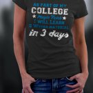 College Life, As Part Of My Magic Trick I Will Learn 5 Weeks Material In 3 days Shirt