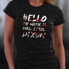 Funny Shirt, Hello My Name Is Mrs. Daryl Dixon Shirt