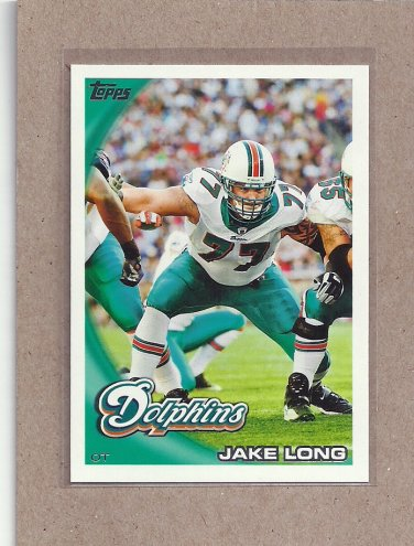 2010 Topps Football Jake Long Dolphins #384