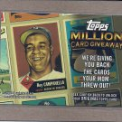 2010 Topps Baseball Million Card Giveaway Roy Campanella #TMC-11