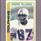 1978 Topps Football Andre Tillman Dolphins #239
