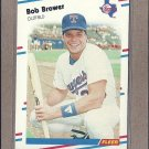 1988 Fleer Baseball Bob Brower Rangers #461