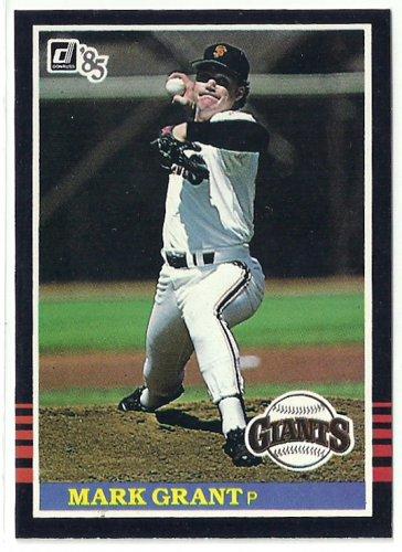 1985 Donruss Baseball Mark Grant Giants #601