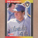 1989 Donruss Baseball Bill Wegman Brewers #293