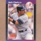 1989 Donruss Baseball Jack Clark Yankees #311