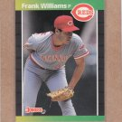 1989 Donruss Baseball Frank Williams Reds #478