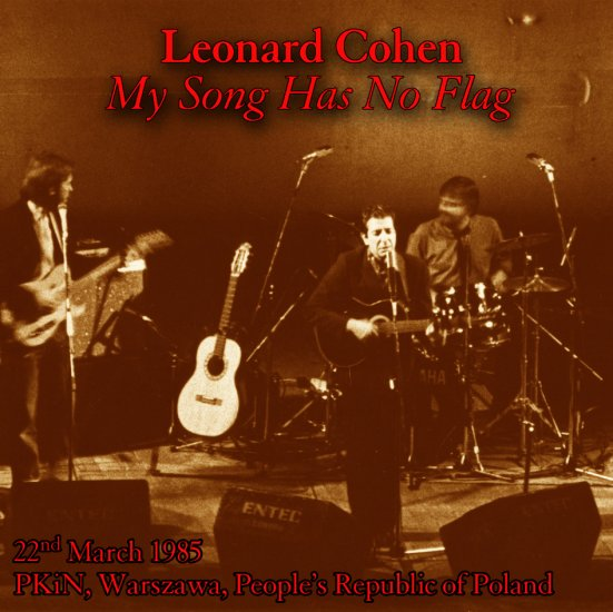 Leonard Cohen - MY SONG HAS NO FLAG 1985 2CDs