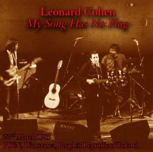 Leonard Cohen - MY SONG HAS NO FLAG 1985 2CDs