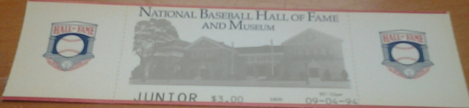 INTACT TICKET to Baseball Hall of Fame Cooperstown, NY Junior 1