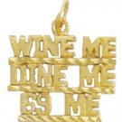 """Wine Me - Dine Me - 69 Me"" Pendant In Gold Or Rhodium w-162"