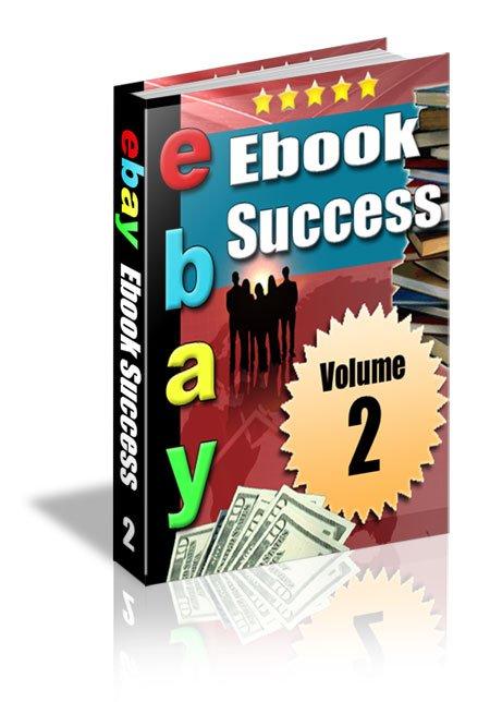 Ebay Ebook Success Volume 2