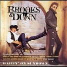 Waitin' on Sundown by Brooks & Dunn (CD, Jun-1997, Arista)
