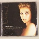 Let's Talk About Love by Celine Dion (CD, Nov-1997, 550 Music)