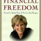 The 9 Steps to Financial Freedom : Practical and Spiritual Steps So You Can...