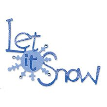 Let It Snow  die cuts  winter  Sizzix Sizzlit