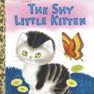 The Shy Little Kitten Little Golden Books