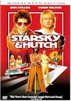STARSKY AND HUTCH (MOVIE)