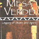MESA VERDE: Legacy of Stone and Spirit