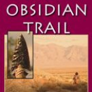 OBSIDIAN TRAIL, THE