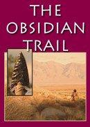 OBSIDIAN TRAIL, THE