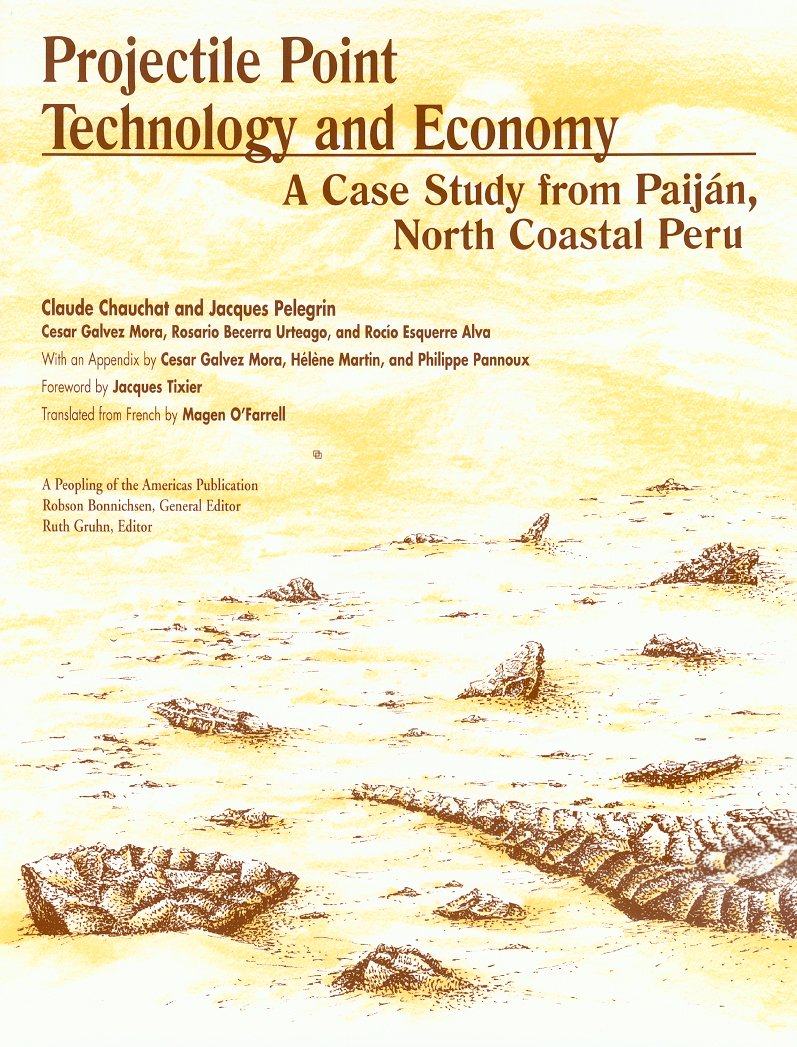 Projectile Point Technology and Economy...