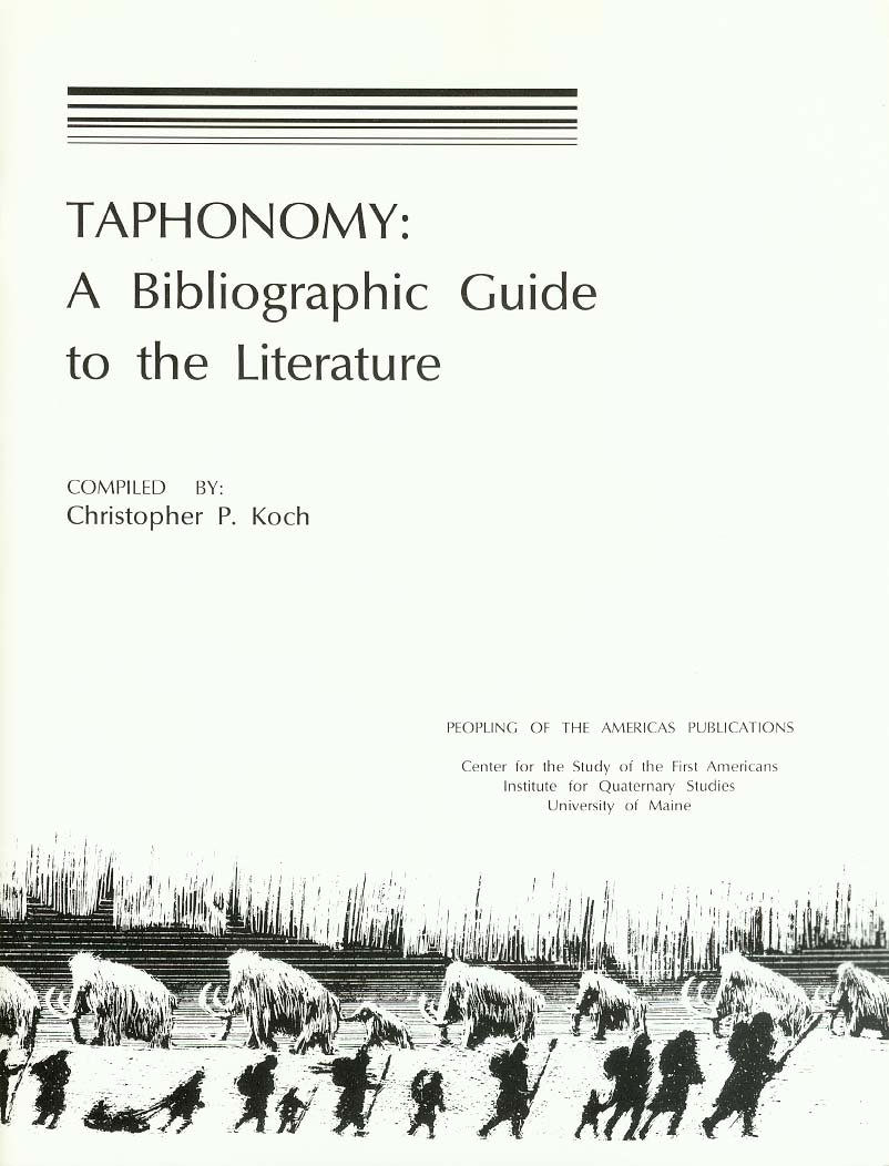 Taphonomy: A Bibliographic Guide to the Literature