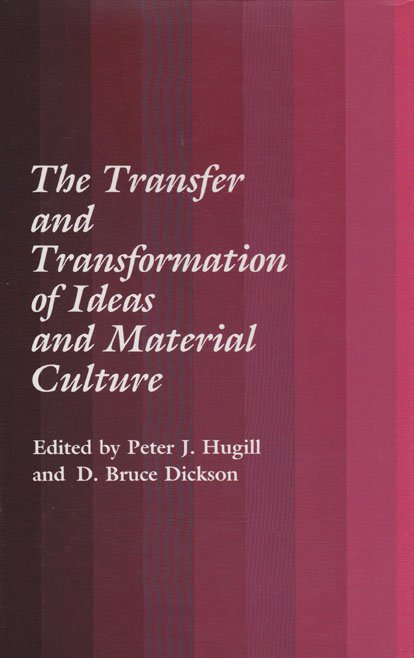 Transfer and Transformation of Ideas and Material Culture / The