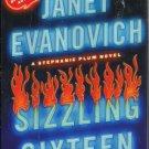 JANET EVANOVICH - Sizzling Sixteen 1st/1st HBDJ F/F