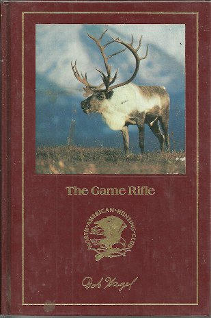 THE GAME RIFLE - North American Hunting Club
