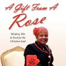 A Gift From A Rose [Paperback]