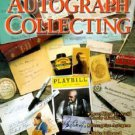 Advanced Autograph Collecting by Mark Allen Baker (2000, Paperback)