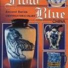 Collector's Encyclopedia of Flow Blue China by Mary Frank Gaston (1994,...