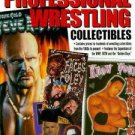 Professional Wrestling Collectibles by Ray, Jr. Whebbe and Kristian Pope...