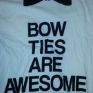 Bow Ties are awesome short sleeve T-shirt Mens White short sleeve T-shirt XL
