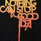 NOTHING CAN STOP A GOOD IDEA LOGO T-SHIRT MENS BLACK SHORT SLEEVE  T-SHIRT L