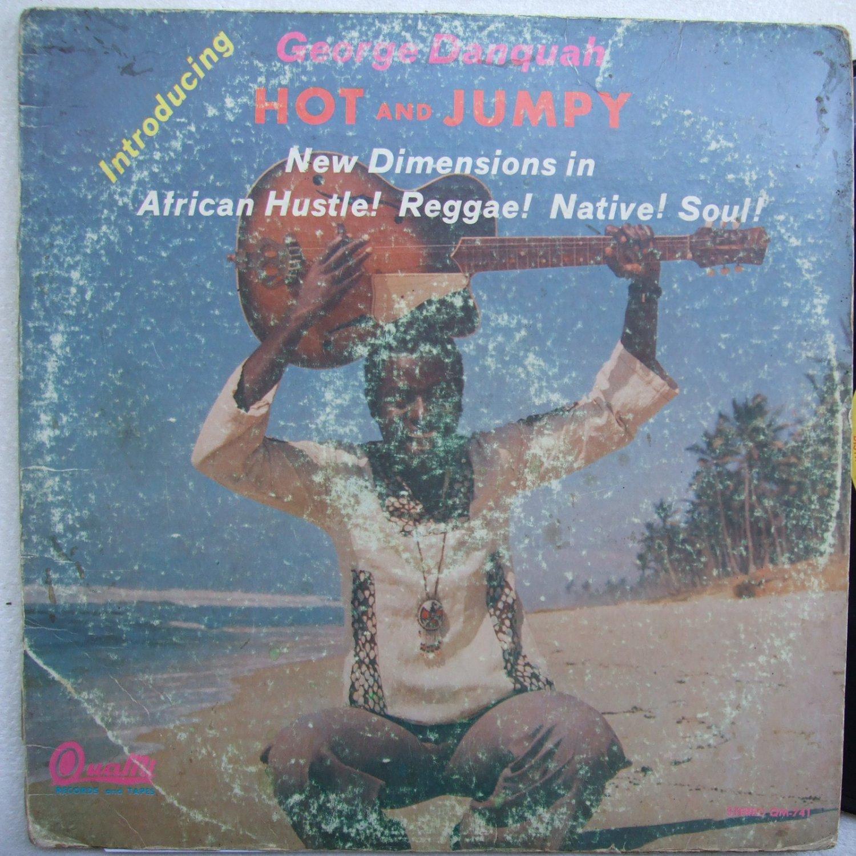 GEORGE DANQUAH hot & jumpy AFRO PSYCH FUNK LP OG